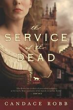 The Service of the Dead by Candace Robb (2016, Hardcover)
