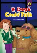 If Dogs Could Talk by Jan L. Coates (2014, Paperback)