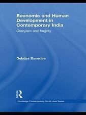 Economic and Human Development in Contemporary India: Cronyism and Fra-ExLibrary