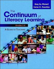 The Continuum of Literacy Learning, Grades 3-8: A Guide toTeaching, Pinnell, Gay