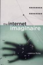 The Internet Imaginaire (MIT Press) by Flichy, Patrice