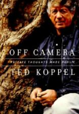 Off Camera Private Thoughts Made Public Ted Koppel New with Jacket