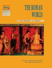 The Roman World: From Republic to Empire (Cambridge History Programme Key Stage