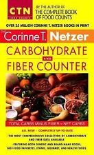 Corinne T. Netzer Carbohydrate and Fiber Counter by Corinne T. Netzer (2006,...