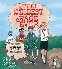 The Wildest Race Ever: The Story of the 1904 Olympic Marathon-ExLibrary