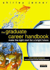 The Graduate Career Handbook: Making the Right Start for a Bright Future, Shirle