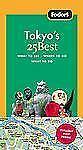 Fodor's Tokyo's 25 Best (Full-color Travel Guide)