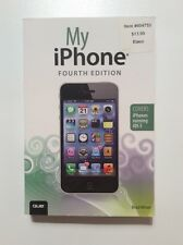 My iPhone - Fourth Edition Paperback (covers iPhones Running iOS 5) 2012