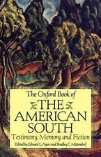 The Oxford Book of the American South: Testimony, Memory, and Fiction