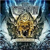 The Crown - Doomsday King (2010)  CD  NEW/SEALED  SPEEDYPOST