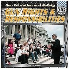 Gun Rights & Responsibilities (Checkerboard Social Studies Library: Gun Educatio