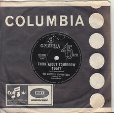 THE MASTER'S APPRENTICES Think About Tomorrow Today / A Dog, A Siren OZ 45