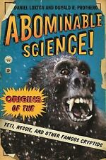 Abominable Science! : Origins of the Yeti, Nessie, and Other Famous Cryptids by