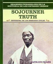 Sojourner Truth: Defensora De Los Derechos CivilesEqual Rights Advocate (Grandes