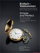 Fachbuch Einfach – Vollkommen, Uhren aus Sachsen, viele Bilder, F. A. Lange, NEU