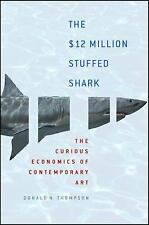 The $12 Million Stuffed Shark: The Curious Economics of Contemporary A-ExLibrary