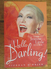 Hello Darling!: The Jeanne Little Story by Siobhan O'Brien (PB, 2006) SIGNED