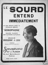 PUBLICITÉ 1931 AVEC LE SONOPHONE LE SOURD ENTEND IMMÉDIATEMENT - ADVERTISING