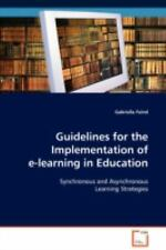 Guidelines for the Implementation of e-learning in Education : Synchronous...