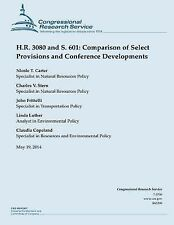 H. R. 3080 and S. 601: Comparison of Select Provisions and Conference...
