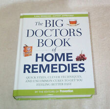 The Big Doctors Book Home Remedies, 2446 Fixes,Cures, by Eds. of Prevention 689p
