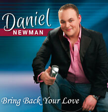 Daniel Newman Bring Back Your Love CDs /country/singer/dancing/irish/ireland/uk