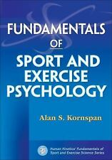 Fundamentals of Sport and Exercise Psychology (Fundamentals of Sport and Exercis