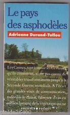 Le pays des asphodèles - Causse de Blandas. Rogues. Adrienne Durand-Tullou