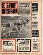[AZ1] LO SPORT ILLUSTRATO ANNO 1964 NUMERO 27 ANQUETIL RIVA FAGGIN BITOSSI