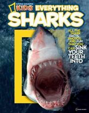 National Geographic Kids Everything: Sharks : All the Shark Facts Photos and Fun