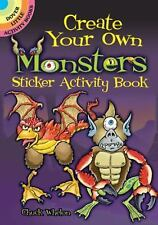 Create Your Own Monsters Sticker Activity Book by Chuck Whelon (2010, Book,...