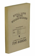 Still Life with Woodpecker ~ TOM ROBBINS ~ 1st Edition Advance Uncorrected Proof