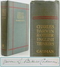1911*CHARLES DARWIN & OTHER THINKERS:LIFE/HUXLEY/JOHN STUART MILL*SIGNED*CADMAN*