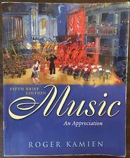 Music : An Appreciation by Roger Kamien (2005, Paperback)