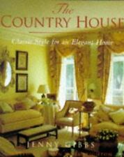 The Country House : Classic Style for an Elegant Home-ExLibrary