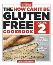 The How Can It Be Gluten Free Cookbook Vol. 2 (2015, Paperback)