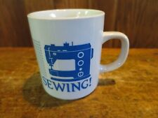 Sewing I'd Rather Be Sewing Mug Sewing Machine1989 Screen Process Printers