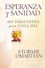 NEW - Esperanza y sanidad: 365 oraciones para cada dia (Spanish Edition)