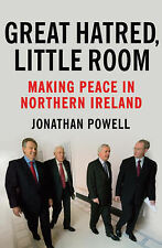 Great Hatred, Little Room: Making Peace in Northern Ireland, Powell, Jonathan, V
