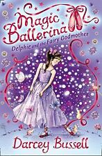 Delphie and the Fairy Godmother (Magic Ballerina)-ExLibrary