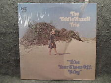 33 RPM LP Record The Eddie Hazell Trio Take Your Shoes Off Baby 1976 MES 7075