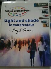 RARE-Light and Shade in Watercolour by Hazel Soan (2008, Paperback)