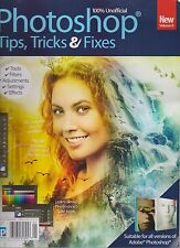 PHOTOSHOP TIPS, TRICKS & FIXES BOOK MAGAZINE #8 2016, 100% UNOFFICIAL.
