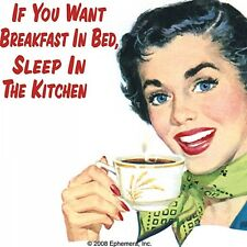 Coaster si vous voulez breakfast in bed sleep in the kitchen fun cadeau retro neuf