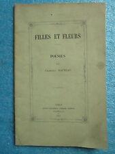 WATTEAU : FILLES ET FLEURS POESIES. Lille, 1855 (recueil d'un poète Lillois).