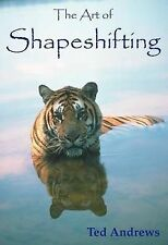Art of Shapeshifting,Ted Andrews,Excellent Book mon0000059962
