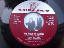 7'' Andy Williams The House Of Bamboo On Cadence VG- to VG  (Latin; Blue eyed)
