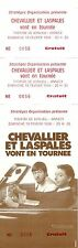 RARE / TICKET SPECTACLE HUMOUR - CHEVALLIER ET LASPALES A ANNECY 1996 COMME NEUF