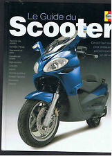 LE GUIDE DU SCOOTER  EDITIONS HAYNES 2004
