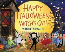 Happy Halloween, Witch's Cat! by Harriet Muncaster (2015, Hardcover)